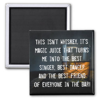 Funny Whiskey Drinkers Slogan Square Magnet
