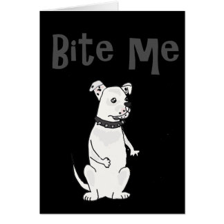 Funny White American Bulldog Bite me Cartoon Card