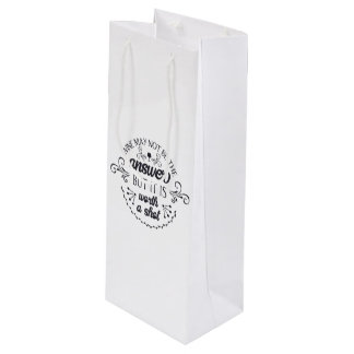 Funny Wine May Not be the Answer Wine Gift Bag
