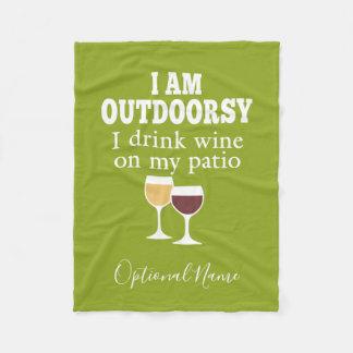 Funny Wine Quote - I drink wine on my patio Fleece Blanket