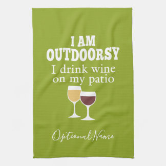 Funny Wine Quote - I drink wine on my patio Kitchen Towel