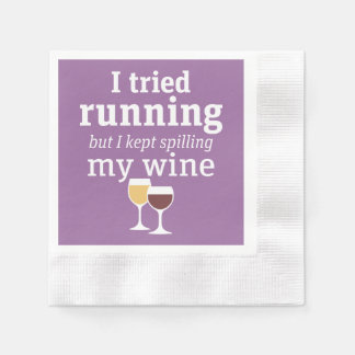 Funny Wine Quote - I tried running - kept spilling Paper Napkin
