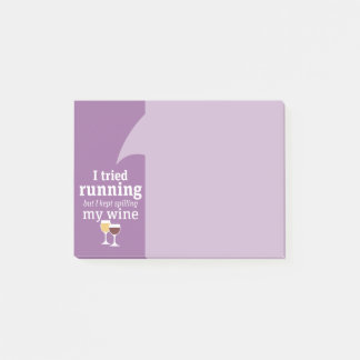 Funny Wine Quote - I tried running - kept spilling Post-it Notes