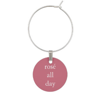 Funny Wine Saying - Rosé All Day Wine Charm