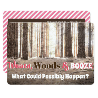 Funny Woman's Woodsy Weekend Party Invitation