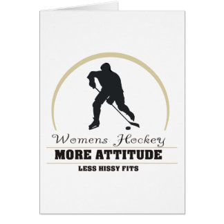 Funny Womens Hockey More Attitude Greeting Card