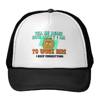 Funny Work T-shirts Gifts Trucker Hats