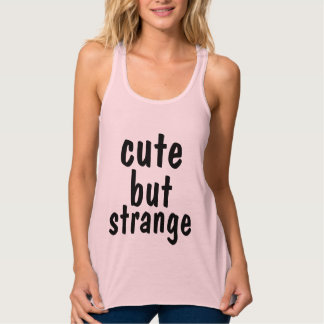 Funny workout tank tops, CUTE BUT STRANGE