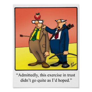 Funny Workplace Humor - Trust - Poster
