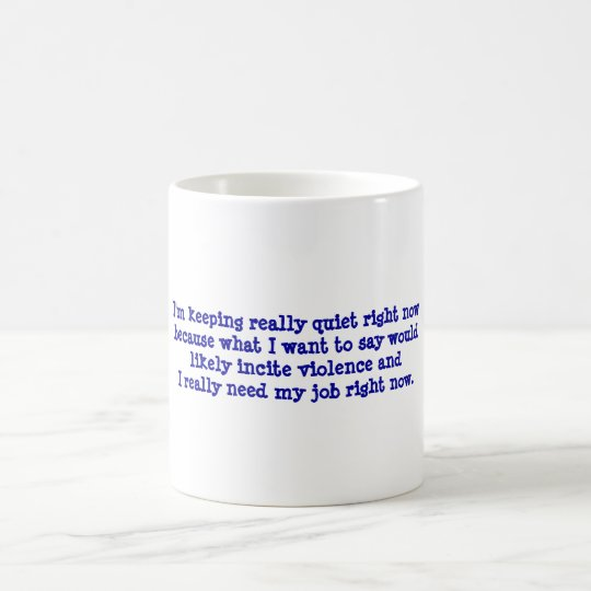 Funny workplace message on coffee cup