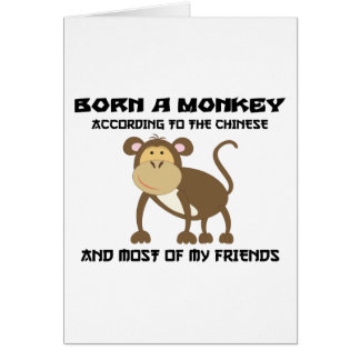 "Funny Year of The Monkey ""Born A Monkey"" Card"