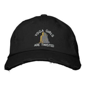 Funny Yoga Girls Are Twisted Embroidered Hat
