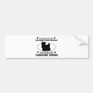 Funny yorkshire terrier designs bumper sticker