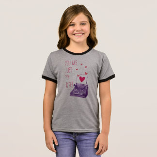Funny You Are Just My Type Valentine Ringer Shirt