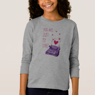 Funny You Are Just My Type Valentine Sleeve Shirt