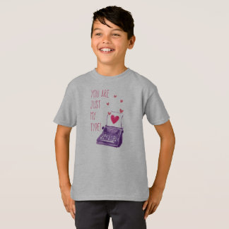 Funny You Are Just My Type Valentine Tagless Shirt