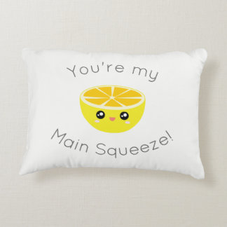 Funny You Are My Main Squeeze Kawaii Lemon Humor Accent Pillow
