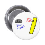 "Funny ""You Rock, You Rule"" products 2 Inch Round Button"