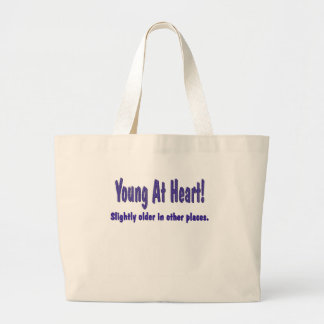 Funny Young At Heart T-shirts Gifts Tote Bag