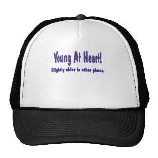 Funny Young At Heart T-shirts Gifts Trucker Hat