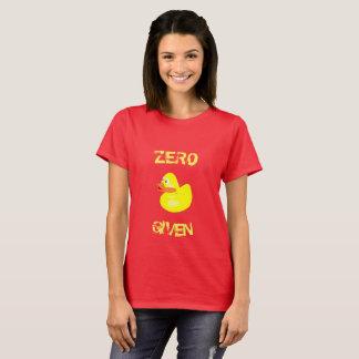 Funny  Zero Ducks Given T-Shirt