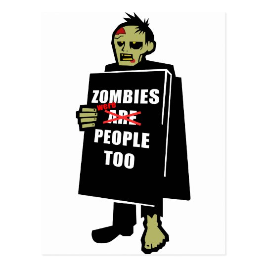 Funny Zombie, Zombie Were People Too Postcard