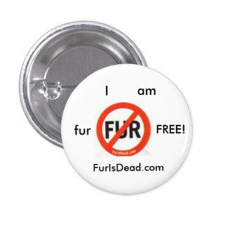 Fur Free Button