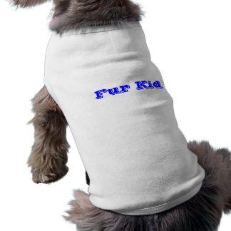 Fur Kid Pet Shirt