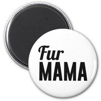 Fur Mama Magnet