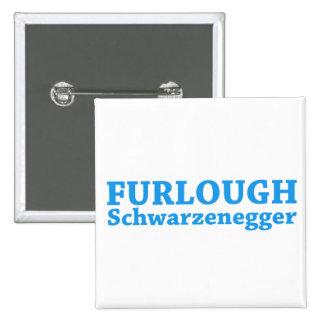 Furlough Schwarzenegger 2 Inch Square Button