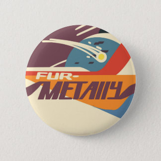 """Furmetally"" button"