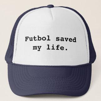 Futbol saved my life. trucker hat