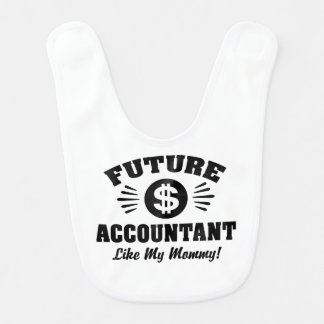 Future Accountant Like My Mommy Bib