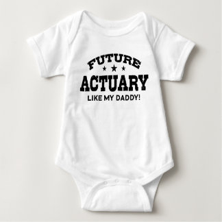Future Actuary Like My Daddy Baby Bodysuit