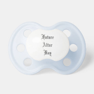 Future Altar Boy Catholic Mass Traditional Pacifier