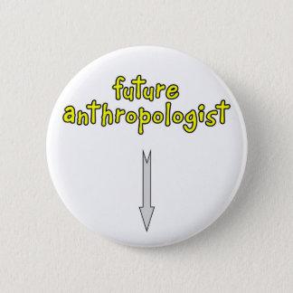future anthropologist 2 inch round button