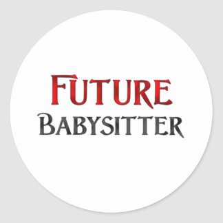 Future Babysitter Classic Round Sticker