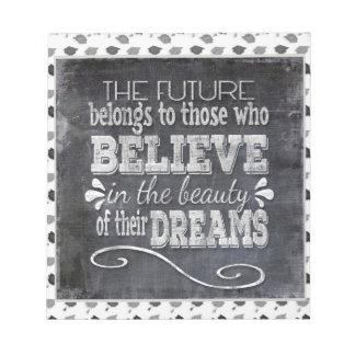 Future Belong, Believe in the Beauty Dreams, Black Notepad