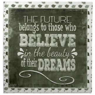 Future Belong, Believe in the Beauty Dreams, Green Napkin