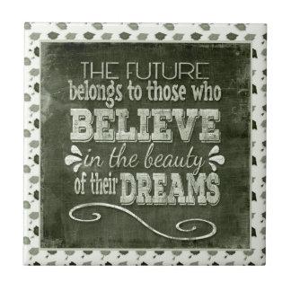 Future Belong, Believe in the Beauty Dreams, Green Tile