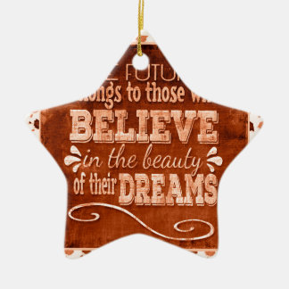 Future Belong, Believe in the Beauty Dreams, Orang Ceramic Ornament