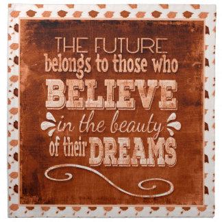Future Belong, Believe in the Beauty Dreams, Orang Napkin