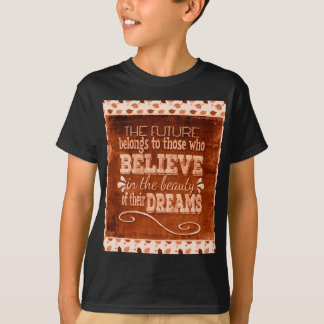 Future Belong, Believe in the Beauty Dreams, Orang T-Shirt