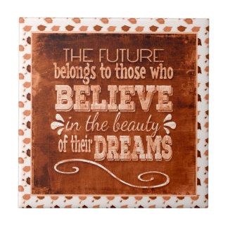 Future Belong, Believe in the Beauty Dreams, Orang Tile