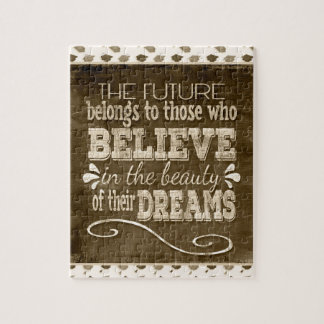 Future Belong, Believe in the Beauty Dreams, Sepia Jigsaw Puzzle