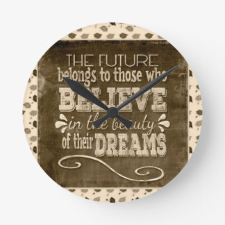 Future Belong, Believe in the Beauty Dreams, Sepia Round Clock
