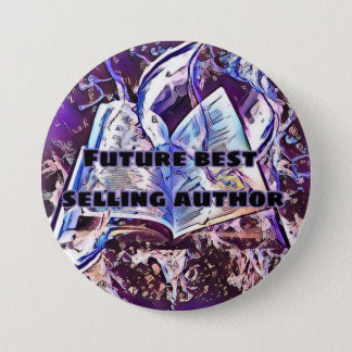 Future best selling author 3 inch round button