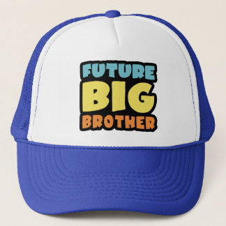 Future Big Brother Trucker Hat