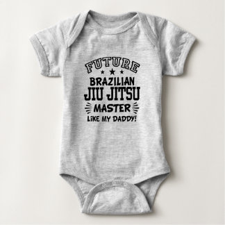 Future Brazilian Jiu Jitsu Master Like My Daddy Baby Bodysuit