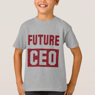 Future CEO Chief Executive Officer Businessman T-Shirt